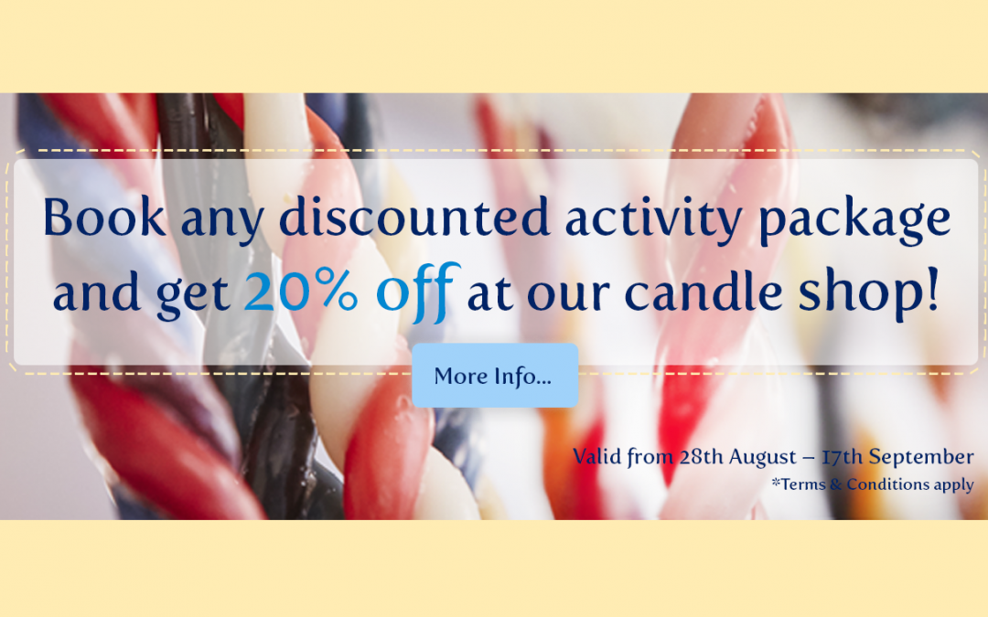 Get 20% off at the candle shop with any discounted activity package!